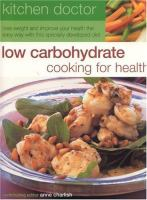 Low Carbohydrate Cooking for Health