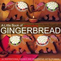 A Little Book of Gingerbread