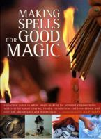 Making Spells for Good Magic