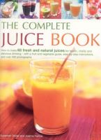 The Complete Juice Book