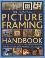 The Practical Picture Framing Handbook