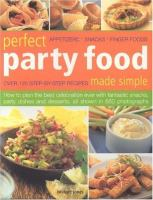 Perfect Party Food Made Simple