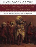 Mythology of the North American Indian and Inuit Nations