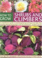 How to Grow Shrubs and Climbers