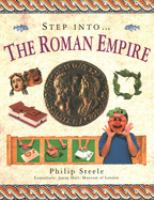 Step Into The-- Roman Empire
