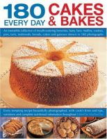 180 Every Day Cakes & Bakes