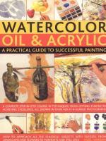 Watercolor, Oil & Acrylic