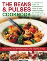 The Beans & Pulses Cookbook