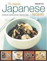 70 Classic Japanese Recipes
