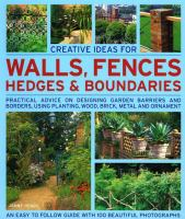 Creative Ideas for Walls, Fences, Hedges and Boundaries