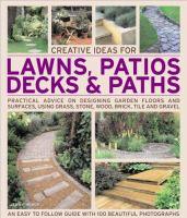 Creative Ideas for Lawns, Patios, Decks and Paths