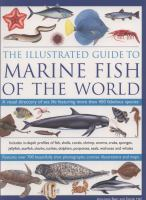 The Illustrated Guide to Marine Fish of the World