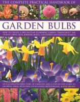 The Complete Practical Handbook of Garden Bulbs