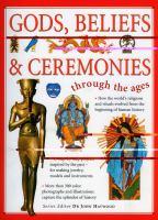 Gods, Beliefs & Ceremonies