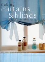 Making Curtains & Blinds