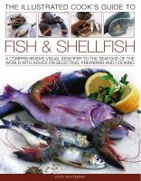 The Illustrated Cook's Guide to Fish and Shellfish