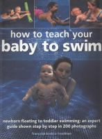 How to Teach your Baby to Swim
