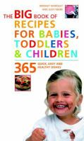 The Big Book of Recipes for Babies, Toddlers, & Children