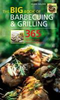 The Big Book of Barbecueing & Grilling