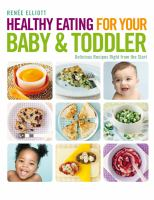 Healthy Eating for your Baby & Toddler