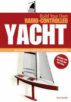 Build your Own Radio Controlled Yacht