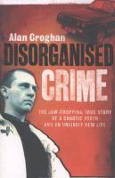 Disorganised Crime