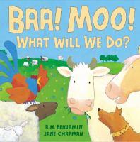 Baa! Moo!