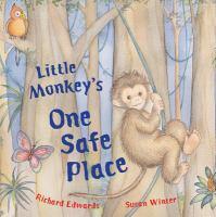 LIttle Monkey's One Safe Place
