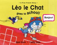 Léo Le Chat Goes to School!
