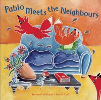Pablo Meets the Neighbours