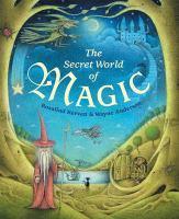 The Secret World of Magic