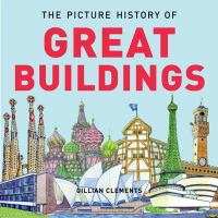 The Picture History of Great Buildings