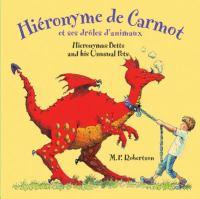 Hiéronyme de Carmot et ses drôles d'animaux