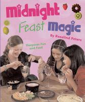 Midnight Feast Magic