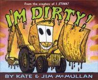 I'm Dirty! / Kate & Jim McMullan