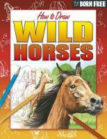 How to Draw Wild Horses
