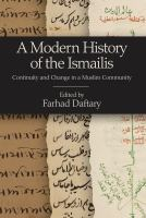 A Modern History of the Ismailis