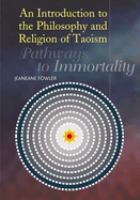 An Introduction to the Philosophy and Religion of Taoism