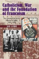 Catholicism, War and the Foundation of Francoism