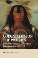 Colonialism on the Prairies