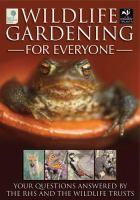 Wildlife Gardening for Everyone
