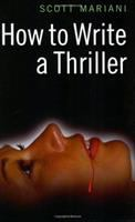 How to Write A Thriller