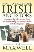 How to Trace your Irish Ancestors