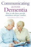 Communicating Across Dementia