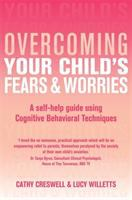 Overcoming your Child's Fears & Worries
