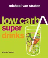 Low Carb Super Drinks