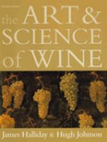 The Art and Science of Wine