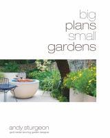 Big Plans, Small Gardens