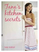 Tana's Kitchen Secrets
