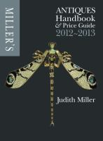 Miller's Antiques Handbook and Price Guide, 2012-2013